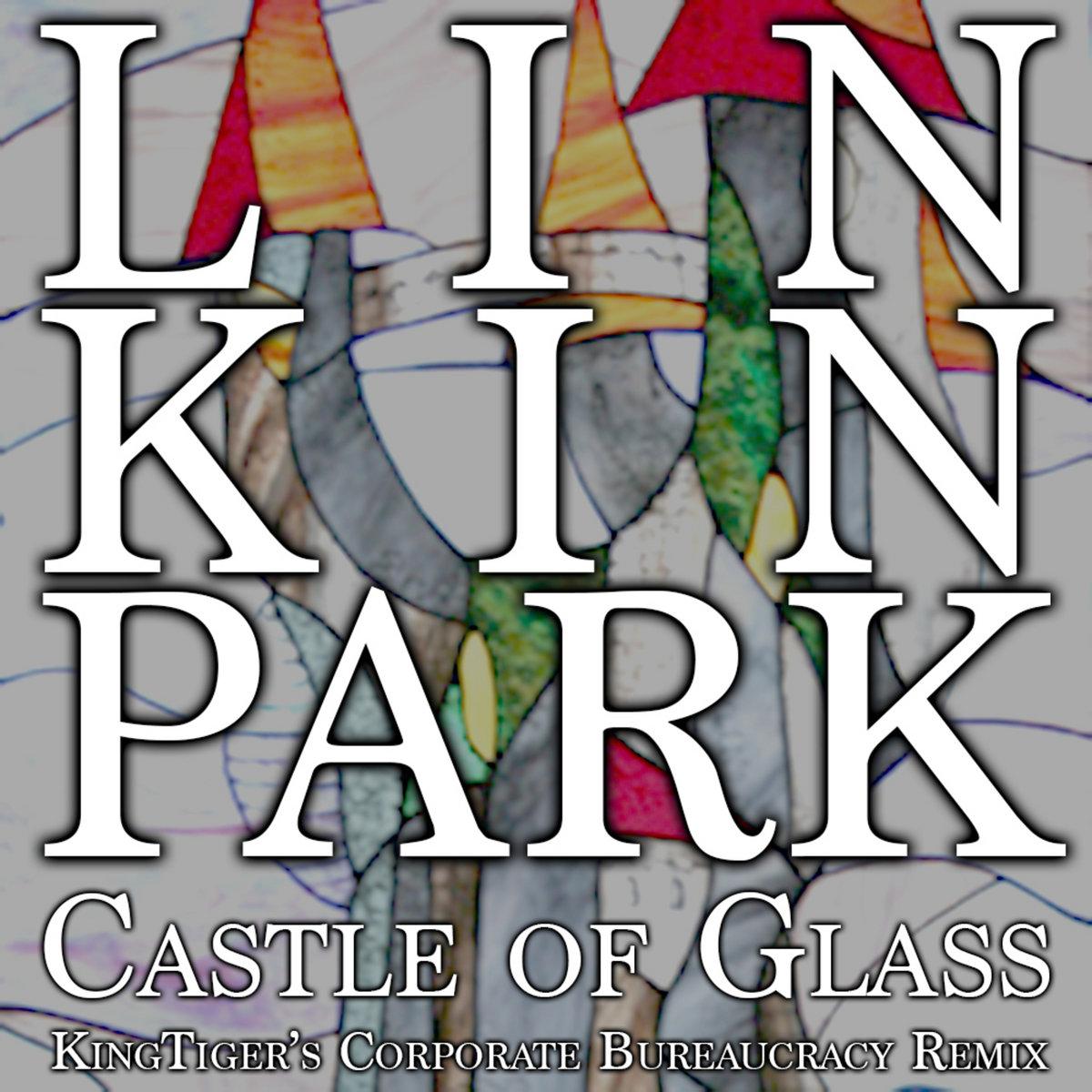 linkin park castle of glass remix mp3 download