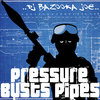 Pressure Busts Pipes Cover Art