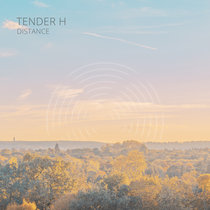 Tender H - Distance cover art