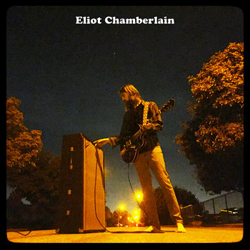 Eliot Chamberlain by Eliot Chamberlain