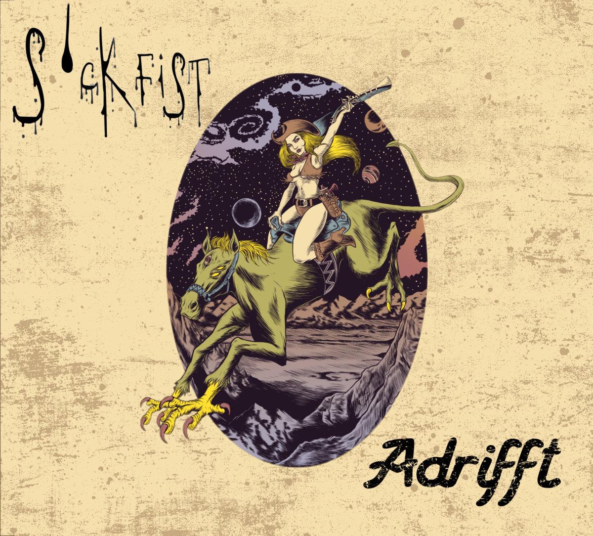 Adrifft | Sickfist