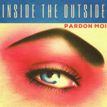 INSIDE THE OUTSIDE cover art