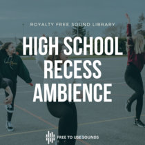 French High School Sound Effects & Recess Ambience cover art