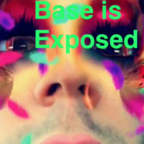 Base is Exposed cover art