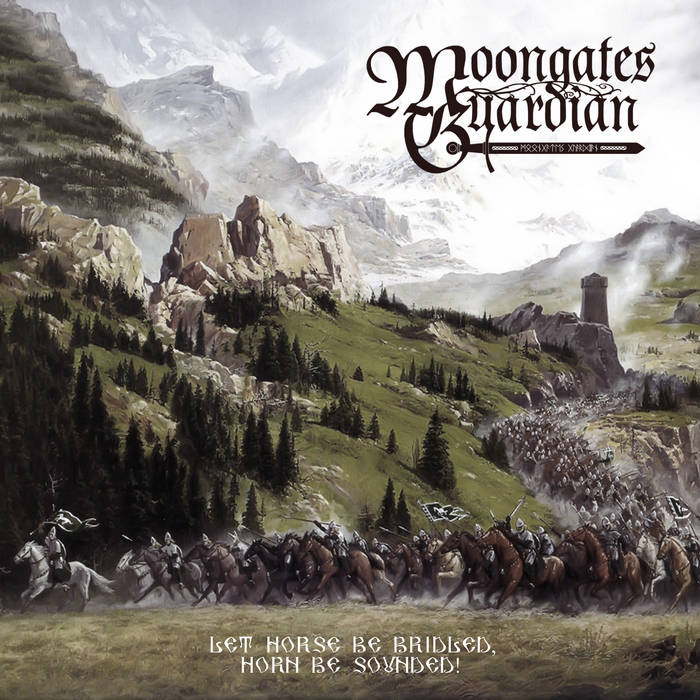 Новый альбом MOONGATES GUARDIAN - Let Horse Be Bridled, Horn Be Sounded! (2017)