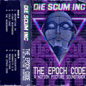 The Epoch Code by Die Scum Inc.