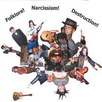 Folklore, Narcissism, Destruction Split E.P. cover art