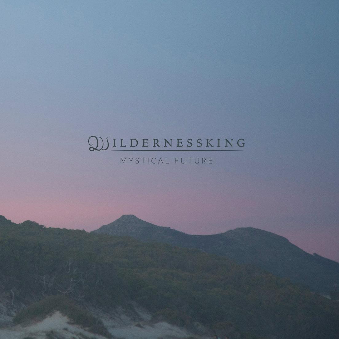 Mystical Future | Wildernessking