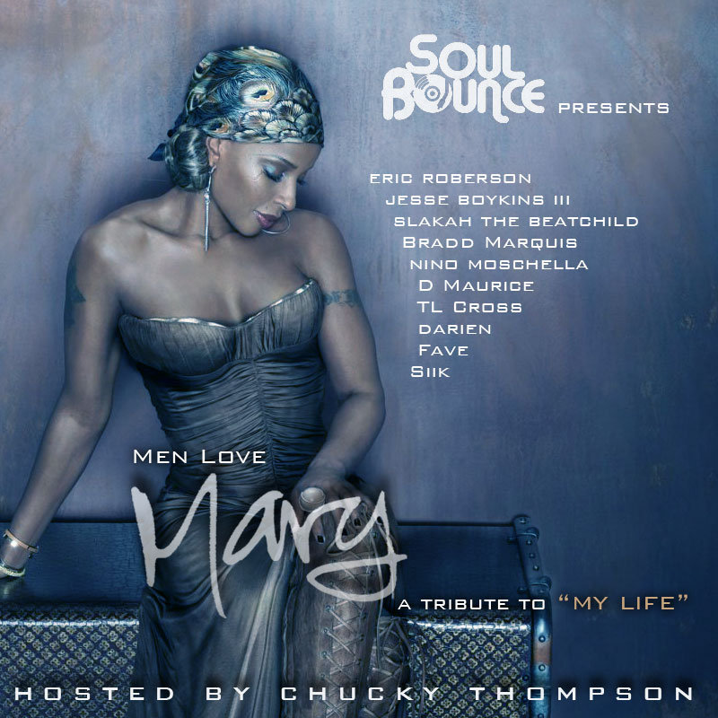 Soulbounce Presents Men Love Mary A Tribute To My Life