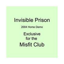 Invisible Prison (2004 Demo) cover art