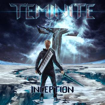 Inception, by Teminite