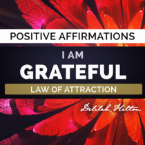 I Am Grateful ~ Positive Affirmations cover art