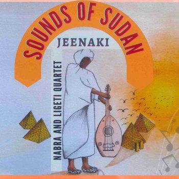Jeenaki by Sounds of Sudan