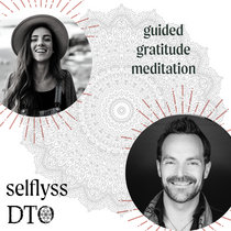 Guided Gratitude Meditation » Alyssa + DTO cover art