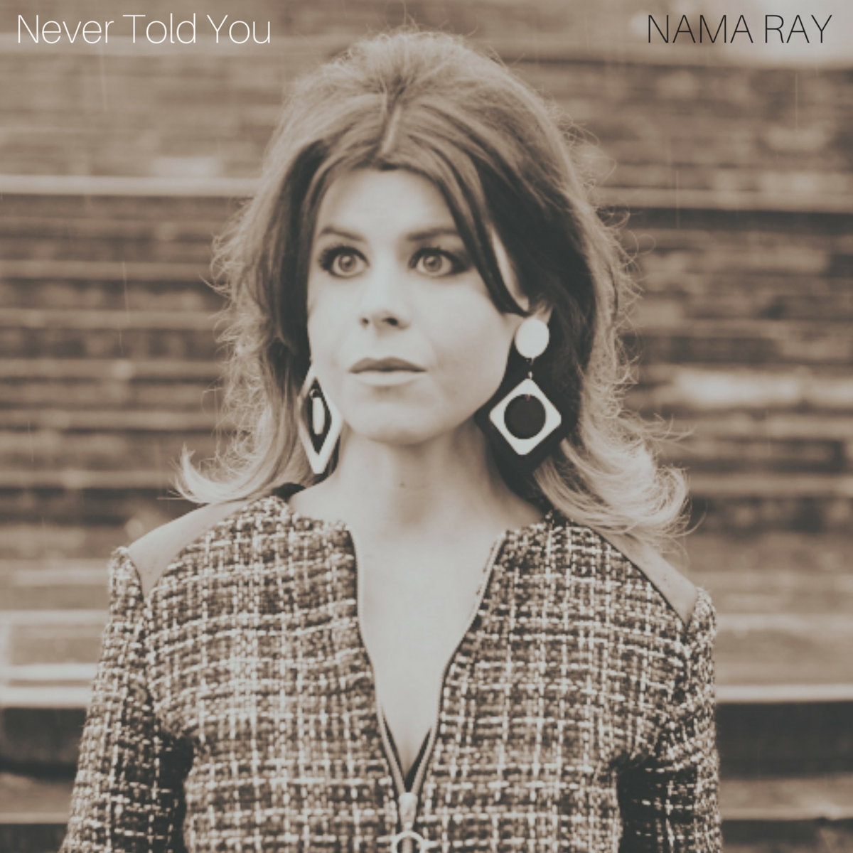 Never Told You by Nama Ray