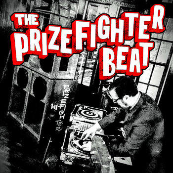 The Prizefighter Beat by The Prizefighters