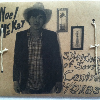 Sketches of South Central Texas by Noel McKay