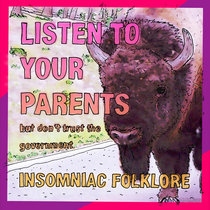 Listen to Your Parents, But Don't Trust the Government (Free!) cover art
