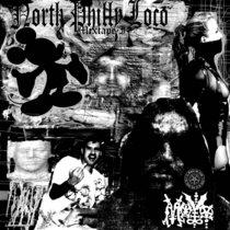 North Philly Loco: Mixtape I cover art