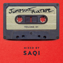 Jumpsuit Mixtape Vol. 1 Mixed By SaQi cover art