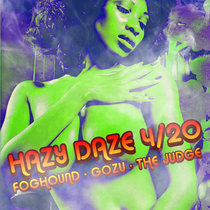 Haze Daze 4/20 EP cover art