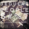 Regular People Shit. Cover Art
