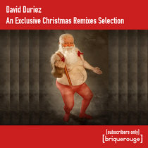 David Duriez - An Exclusive Remixes Selection for Christmas [bandcamp subscribers only] cover art