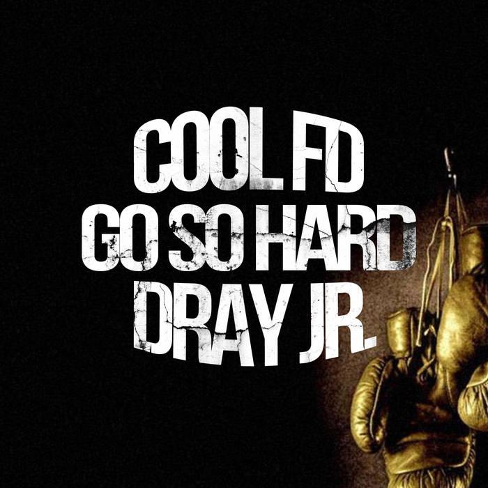 """Go So Hard"" feat Dray Jr. (full DJ pack) cover art"