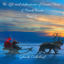 The Life and Adventures of Santa Claus Part 2 cover art