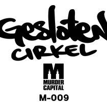 (Murdercapital M-009) Gesloten Cirkel EP cover art