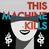 This Machine Kills Cover Art