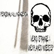 WIERD, STRANGE, & UNEXPLAINED NOISES EP cover art