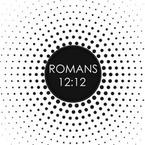 Romans 12:12 cover art