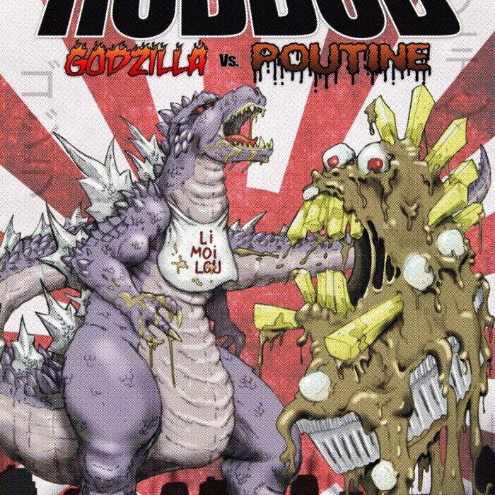 Godzilla vs  Poutine | robbob
