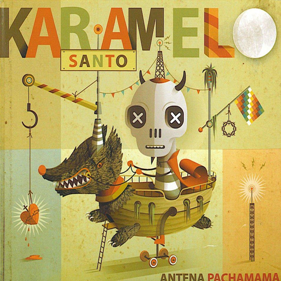 karamelo santo antena pachamama