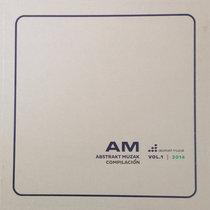 Abstrakt Muzak Compilacion Vol. 1, 2014 cover art