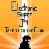 Electronic Super Joy - Take it to the Club (feat. PHI) Cover Art