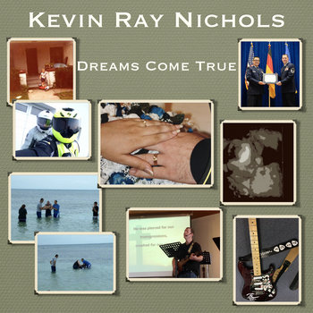 Dreams Come True (6-track EP) by Kevin Ray Nichols