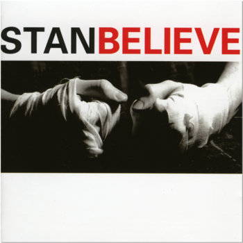 BELIEVE by STAN