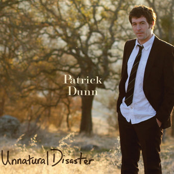 Unnatural Disaster by Patrick Dunn