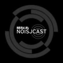 Noisjcast (All mixes are free for download) cover art