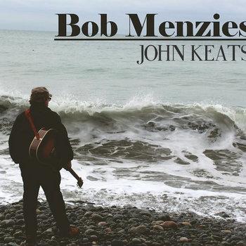 John Keats by Bob Menzies
