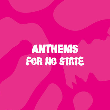 Anthems for No State main photo