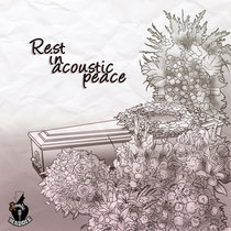 Rest in acoustic peace cover art