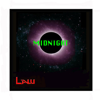 Midnight by LAW