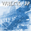 Wreck Up EP Cover Art