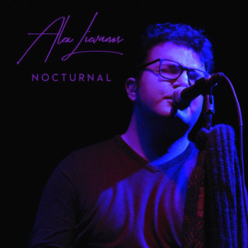 Nocturnal (live EP) by Alex Lievanos