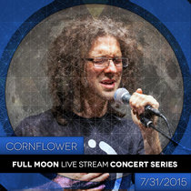 7/31/2015 Full Moon Live Stream Concert Series cover art
