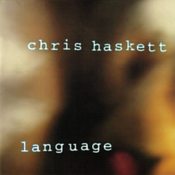 Language by Chris Haskett