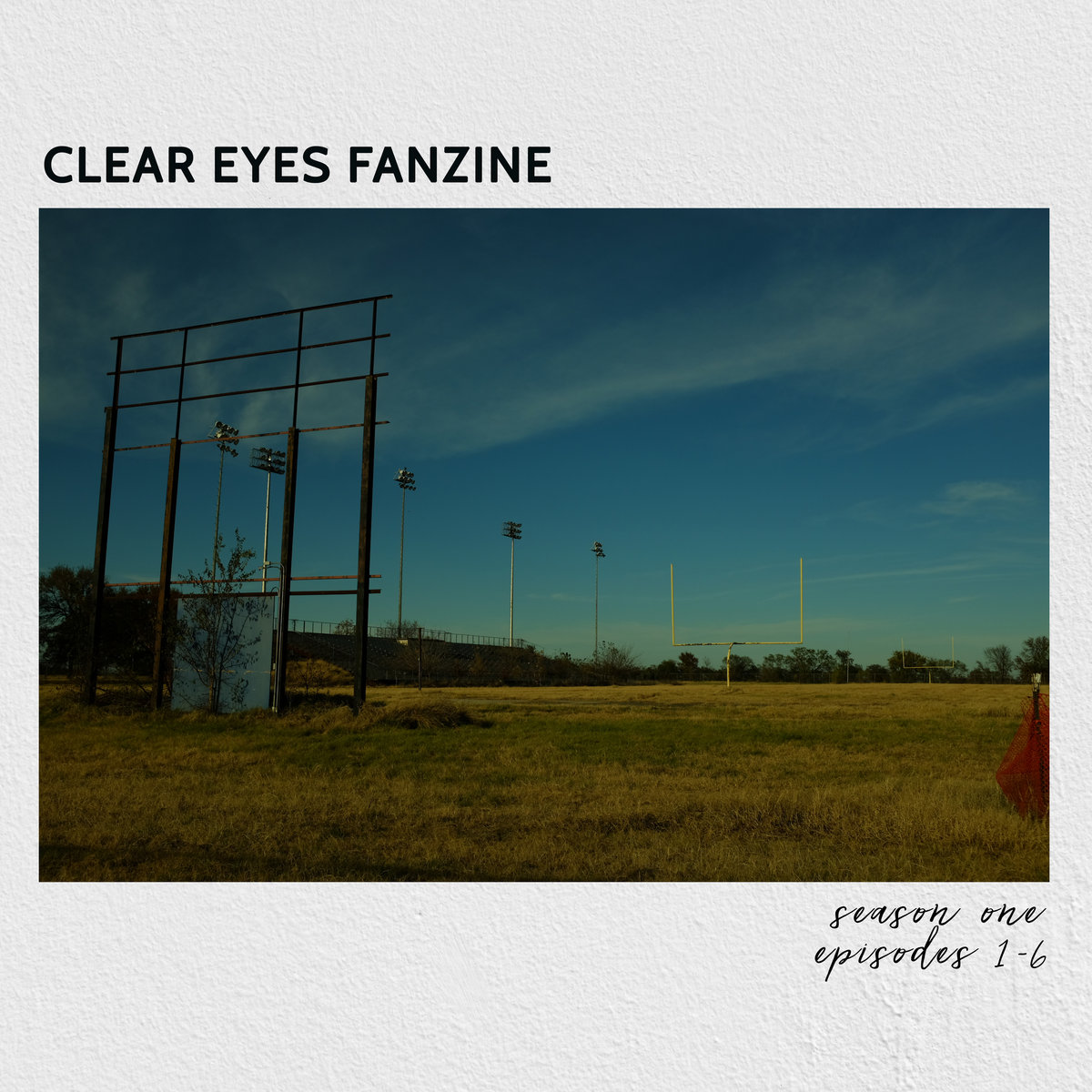 Season One, Episodes 1-6 | Clear Eyes Fanzine